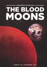 Understanding the Blood Moons