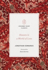 Heaven Is a World of Love: A World of Love