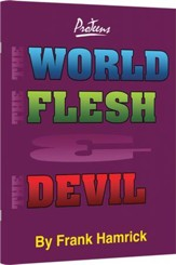 The World, the Flesh, and the Devil Teacher Manual