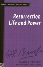 Resurrection Life and Power