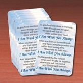 I Am Always With You Prayer Cards, Pack of 25