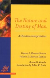 The Nature and Destiny of Man, 2 Volumes