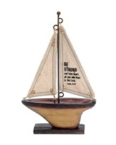 Be Strong and Take Heart Sailboat, Small