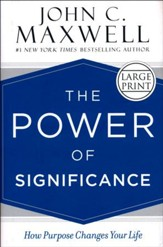 The Power of Significance, Large Print