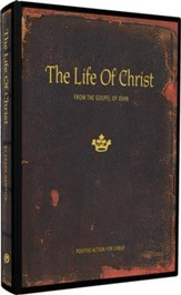 The Life of Christ: From the Gospel of John Teacher's Manual