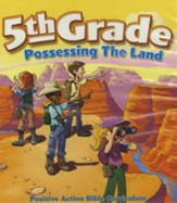 Possessing the Land Teacher's Manual (5th Grade)