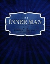 The Inner Man: With Spiritual Leadership by J. Oswald Sanders Student Manual