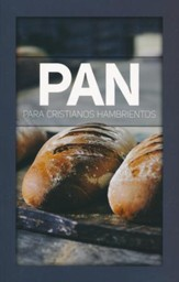 Pan para Cristianos Hambrientos, Manual del Estudiante  (Bread for Hungry Christians, Student Booklet)