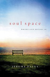 Soul Space: Where God Breaks In - eBook