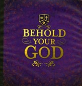 Behold Your God Teacher's Manual (New Edition)