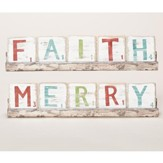 Merry & Faith Two-Sided Block Plaque