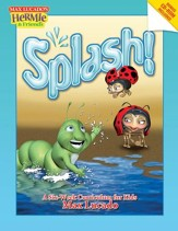 Splash!: A Kid's Curriculum Based on Max Lucado's Come Thirsty - eBook