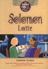 Solomon Latte: A Coffee Cup Bible Study - Slightly Imperfect