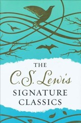 The C.S. Lewis Signature Classics, Gift Edition