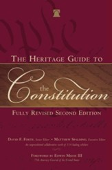 The Heritage Guide to the Constitution: Revised and Updated - Slightly Imperfect