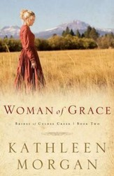 Woman Of Grace, Brides Of Culdee Creek Series #2