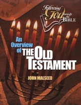 An Overview of the Old Testament (Following God through the Bible Series)