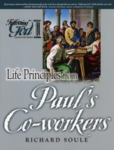 Life Principles from Paul's Co-workers (Following God Character Series)