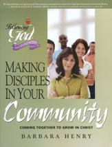Making Disciples in Your Community: Following God Bible Study Series