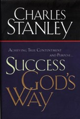 Success God's Way: Achieving True Contentment and Purpose - eBook