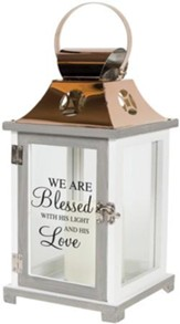 We Are Blessed With His Light and His Love, LED Lantern