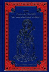 The True Devotion To The Blessed Virgin, Leather-Bound Hardcover