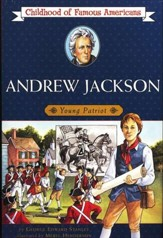 Andrew Jackson: Young Patriot