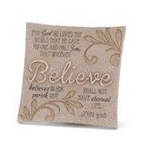 Believe, For God So Loved the World Plaque