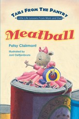 Tails From the Pantry: Meatball - eBook
