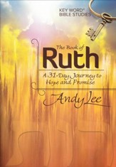 The Book of Ruth: Key Word Bible Study