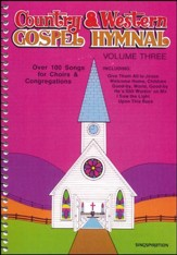 Country and Western Gospel Hymnal, Volume 3