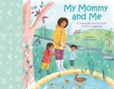 My Mommy and Me: A Keepsake Activity Book to Fill in Together