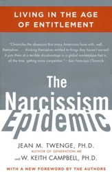 Narcissism Epidemic: Living in the Age of Entitlement
