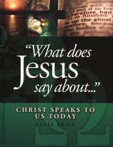 What Does Jesus Say About...: Christ Speaks to Us Today  - Slightly Imperfect