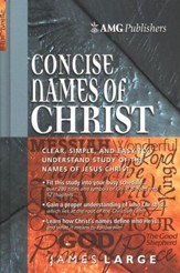 AMG Concise Names Of Christ