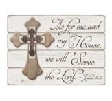 As For Me and My House, We Will Serve the Lord Plaque