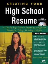 Creating Your High School Resume, Third Edition with CD-ROM