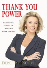 Thank You Power: Making the Science of Gratitude Work for You - eBook