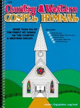 Country and Western Gospel Hymnal, Volume 1