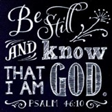 Be Still and Know That I Am God Magnet