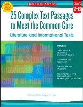25 Complex Text Passages to Meet the Common Core: Literature and Informational Texts: Grade 7-8 - Slightly Imperfect