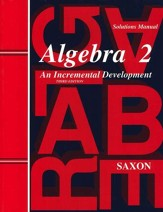 Saxon Algebra 2, 3rd Edition, Solutions Manual