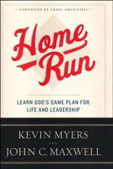 Home Run: Learn God's Game Plan for Life and Leadership