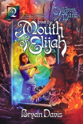 #2: From the Mouth of Elijah