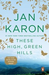 These High, Green Hills, Mitford Series #3