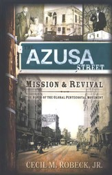 The Azusa Street Mission and Revival - eBook