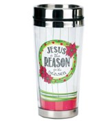 Jesus Is The Reason Travel Mug