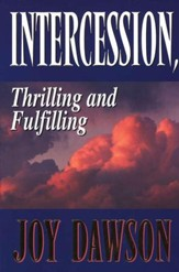 Intercession: Thrilling and Fulfilling