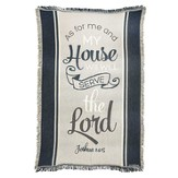 As For Me And My House, Tapestry Throw, Joshua 24:15, 48 x 60