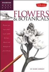 Drawing Made Easy: Flowers & Botanicals